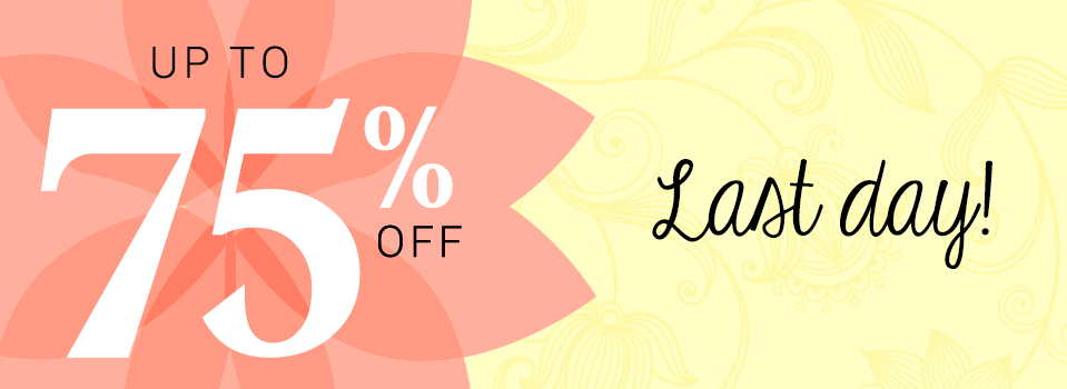 SALE: up to 75% OFF!