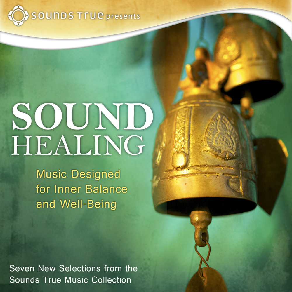 Sound Healing: Music Designed for Inner Balance and Well Being
