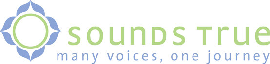Sounds True: Many Voices, One Journey