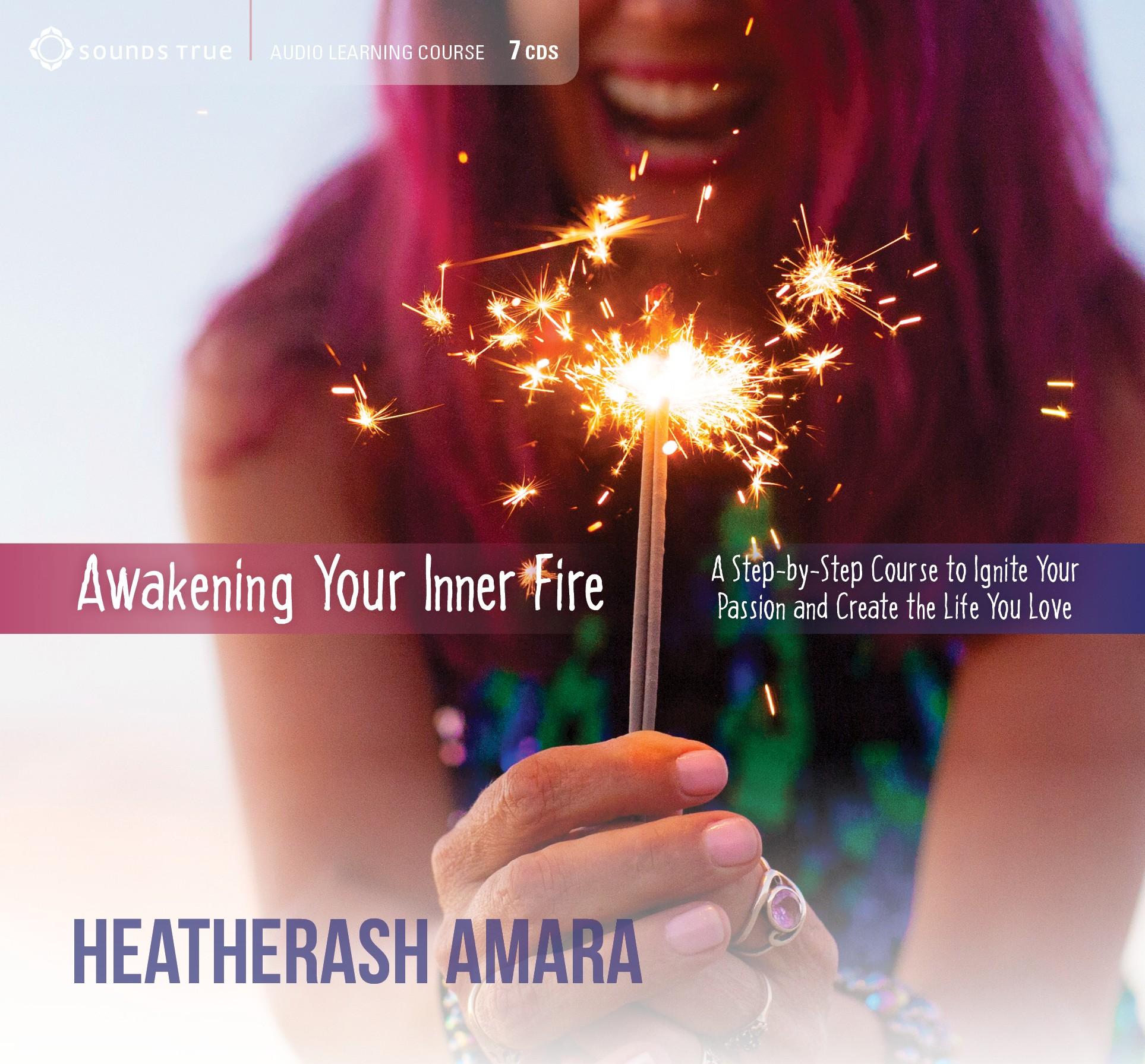 Awakening Your Inner Fire