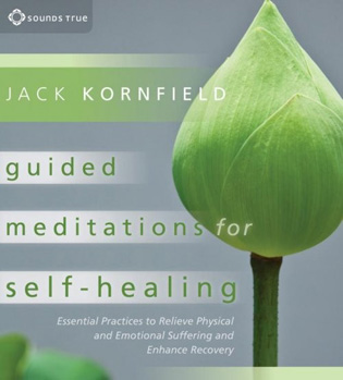 Guided Meditations for Self-Healing Audio Program with Jack Kornfield