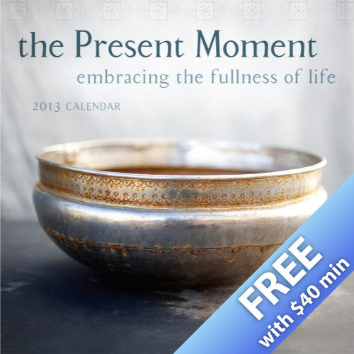 The Present Moment 2013 Wall Calendar