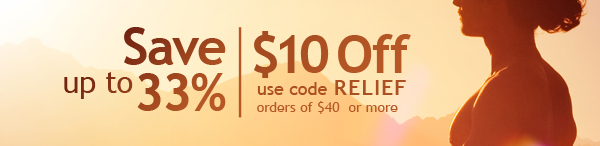 $10 off orders of $40 or more | use coupon code RELIEF -- SHOP>>