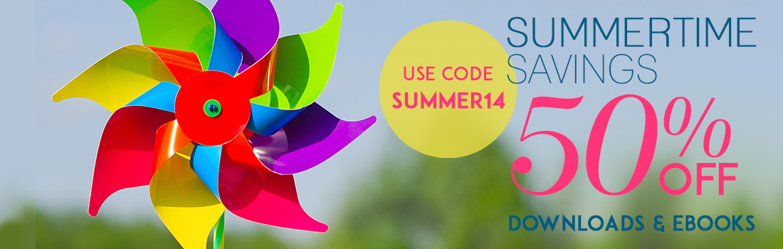 Summertime Savings - 50% OFF - Downloads & eBooks