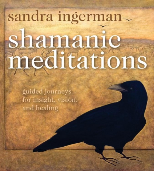 Shamanic Meditations