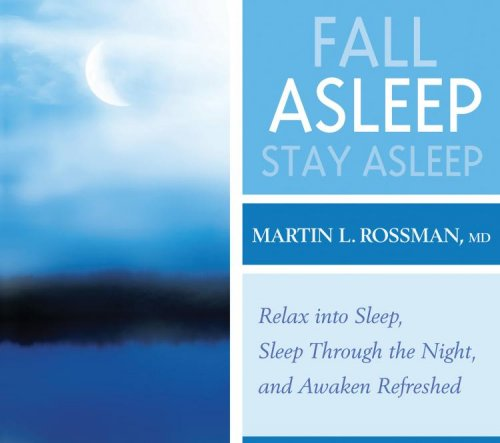 Fall Asleep, Stay Asleep
