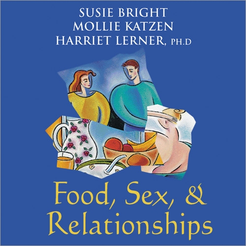 Food, Sex, and Relationships