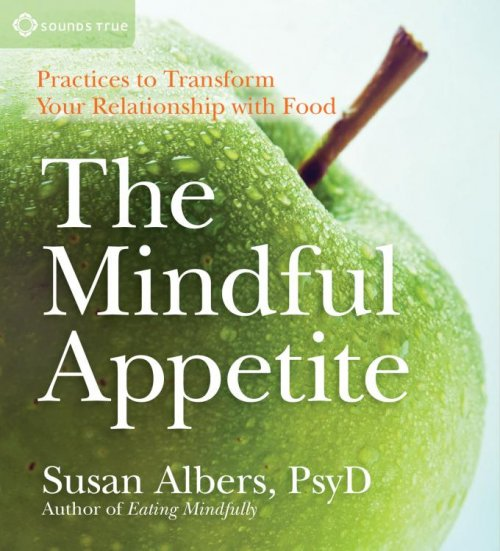Mindful Appetite, The