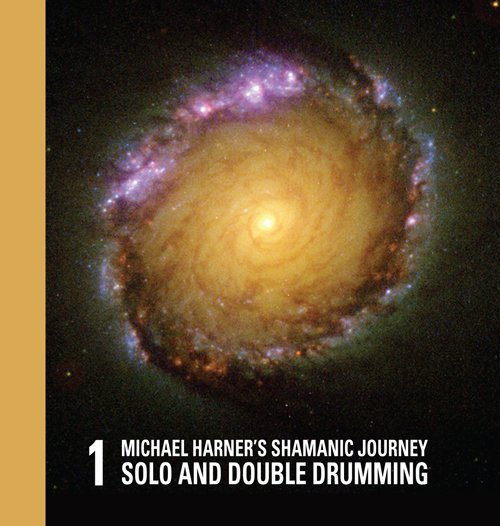 Michael Harners Shamanic Journey Solo and Double Drumming No. 1