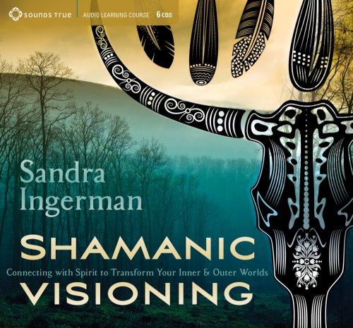 Shamanic Visioning