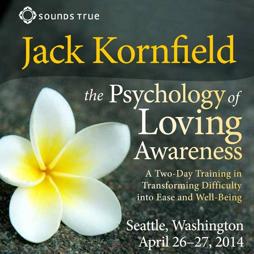 The Psychology of Loving Awareness
