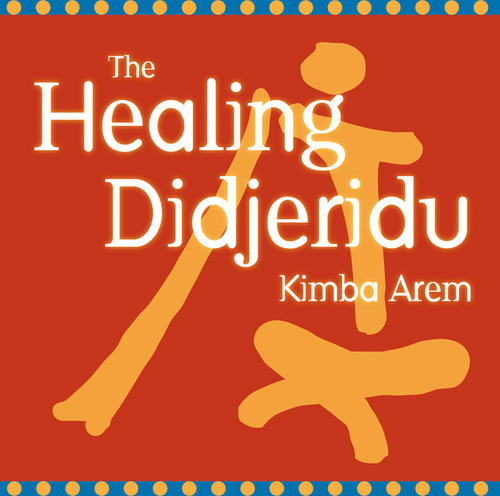 The Healing Didjeridu