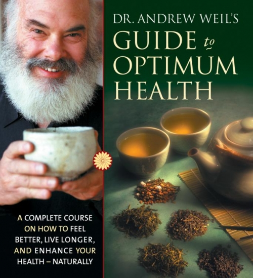 Dr. Andrew Weil's Guide to Optimum Health