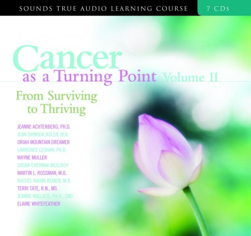 Cancer as a Turning Point Volume II