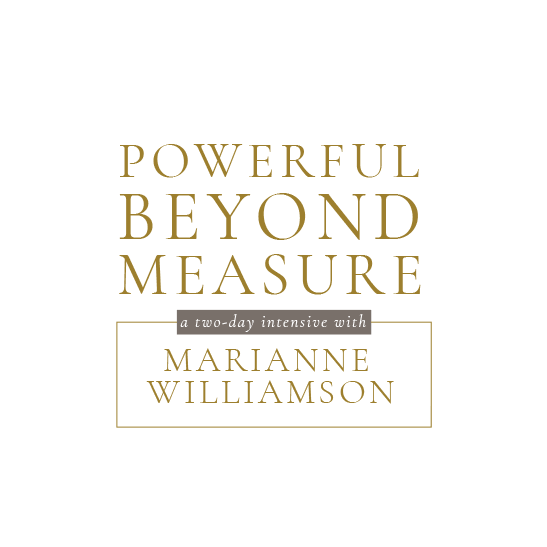 Logo for Powerful Beyond Measure, A Two-Day Intensive with Marianne Williamson