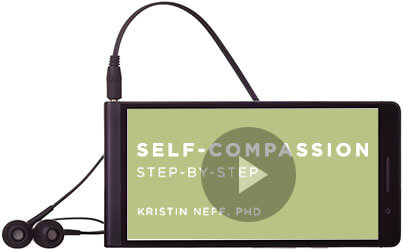 Self-Compassion Step-By-Step