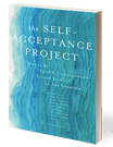 The Self-Acceptance Project book