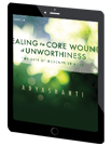 Healing the Core of Unworthiness title image on an iPad