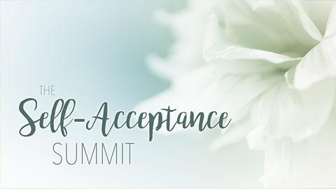 Self-Acceptance Summit - Sounds True